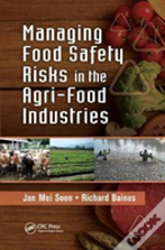 Managing Food Safety Risks In The Agri-Food Industries