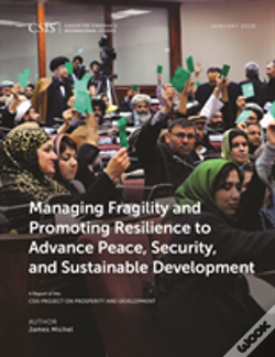 Wook.pt - Managing Fragility And Promoting Resilience To Advance Peace, Security, And Sustainable Development