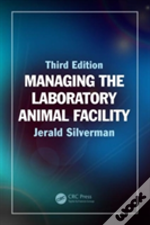 Managing The Laboratory Animal Faci