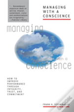 Managing With A Conscience: How To Impro