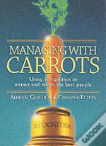 Managing With Carrots