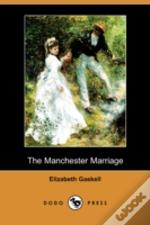 Manchester Marriage (Dodo Press)