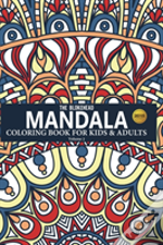 Mandala Coloring Book For Kids & Adults, Volume 2