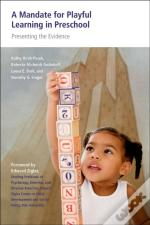 Mandate For Playful Learning In Preschool Presenting The Evidence