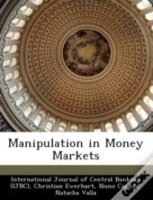 Manipulation In Money Markets