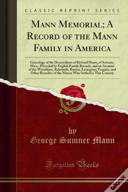 Wook.pt - Mann Memorial; A Record Of The Mann Family In America
