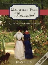 Mansfield Park Revisited