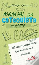 Manual da Catequista Perfeita