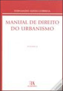 Wook.pt - Manual de Direito do Urbanismo - Volume II