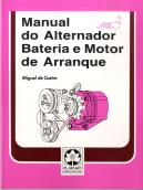 Manual do Alternador Bateria e Motor de Arranque
