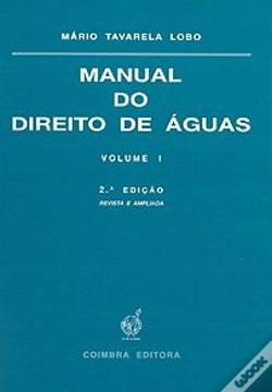 Wook.pt - Manual do Direito de Águas - Volume I