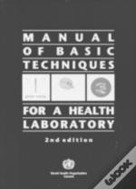 Manual Of Basic Techniques For A Health Laboratory