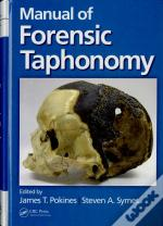 Manual Of Forensic Taphonomy