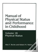 Manual Of Physical Status And Performance In Childhood