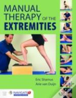 Manual Therapy Of The Extremities
