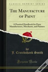 Manufacture Of Paint