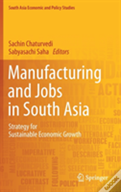Wook.pt - Manufacturing And Jobs In South Asia