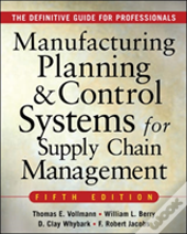 Manufacturing Planning And Control Systems For Supply Chain Management