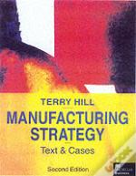 Manufacturing Strategytexts And Cases