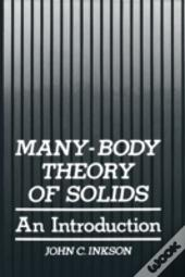 Many-Body Theory Of Solids