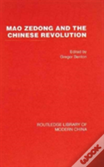 Mao Zedong And The Chinese Revolution