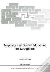 Mapping And Spatial Modelling For Navigation