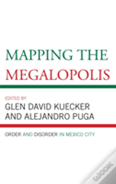 Mapping The Megalopolis Order