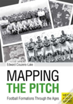 Wook.pt - Mapping The Pitch Football Formations Through The Ages