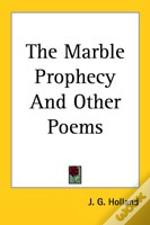 Marble Prophecy And Other Poems