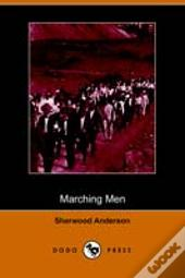 Marching Men (Dodo Press)