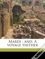Mardi : And, A Voyage Thither