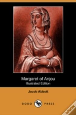 Wook.pt - Margaret Of Anjou (Illustrated Edition) (Dodo Press)