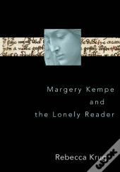 Margery Kempe And The Lonely Reader