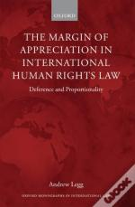Margin Of Appreciation In International Human Rights Law:Deference And Proportionality