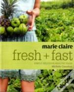 'Marie Claire' Fresh And Fast