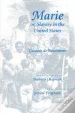 Marie, Or Slavery In The United States