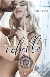 Marin Rebelle Tome 1