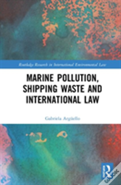 Wook.pt - Marine Pollution, Shipping Waste And International Law