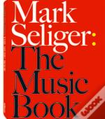 Mark Seliger: The Music Book