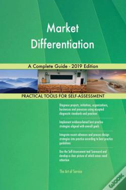 Wook.pt - Market Differentiation A Complete Guide - 2019 Edition