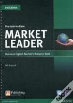 Market Leader Pre-Intermediate Teacher'S Resource Book/Test Master Cd-Rom Pack