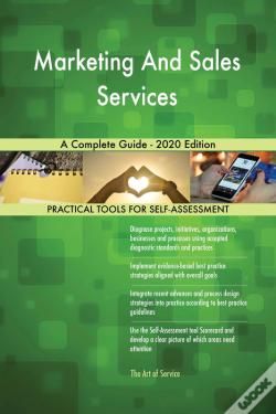 Wook.pt - Marketing And Sales Services A Complete Guide - 2020 Edition