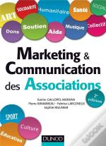 Marketing Et Communication Des Associations (2e Édition)