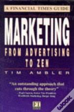 Marketing From Advertising To Zen