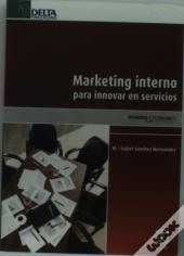 Marketing Interno Para Innovar En Servicios