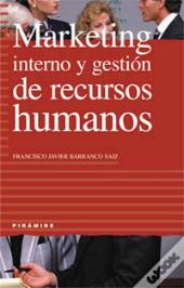 Marketing Interno Y Gestión De Recursos Humanos