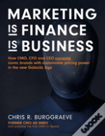 Marketing Is Finance Is Business
