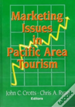 Marketing Issues In Pacific Area Tourism