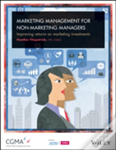 Marketing Management For Non-Marketing Managers