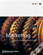 Marketing: Origins, Concepts And Environment